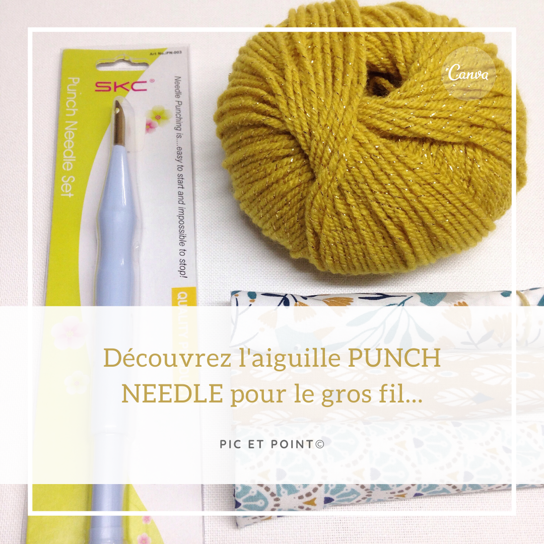 Aiguille punch needle gros fil