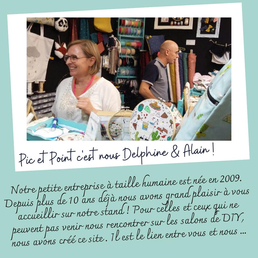 Pic et Point® c'est nous Delphine & Alain !