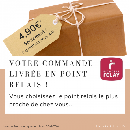 4,90€ EXPEDITION MONDIAL RELAY !