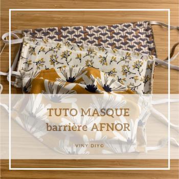TUTO masque barrière AFNOR VINY DIY !